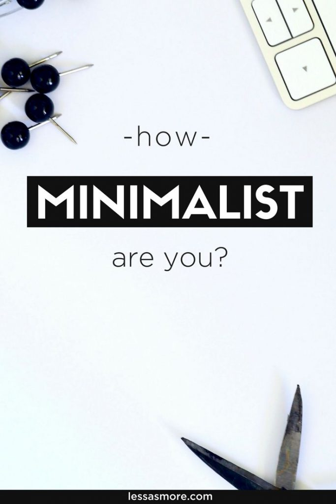 How minimalist are you, how to simplify your life and live minimalistically. #minimalistliving #minimalistkitchen #declutteryourhome #minimalismwithkids