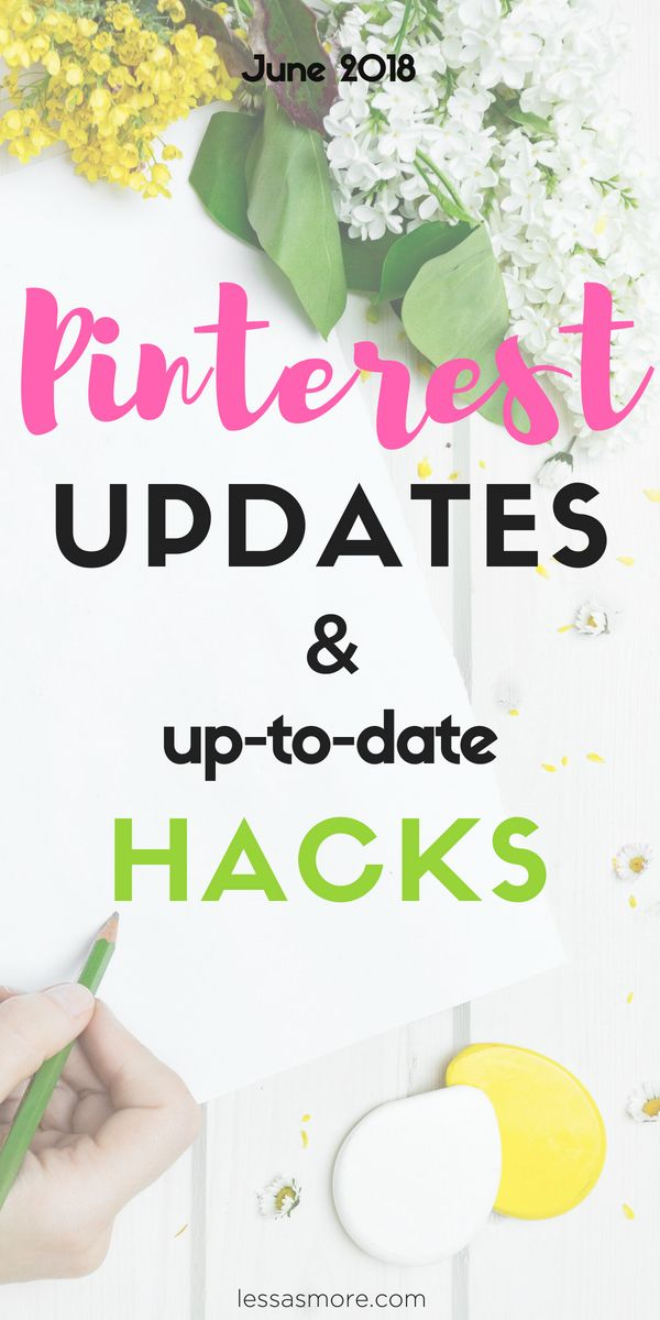 PInterest Updates And Up To Date Hacks 2018